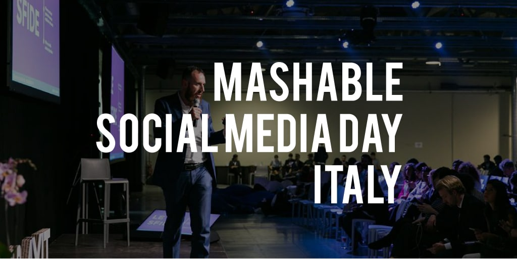 Mashable Social Media Day Italy: la case history
