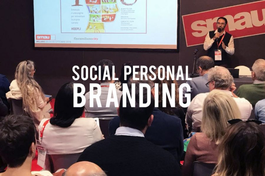 Social Personal Branding: lo speech di SMAU Milano