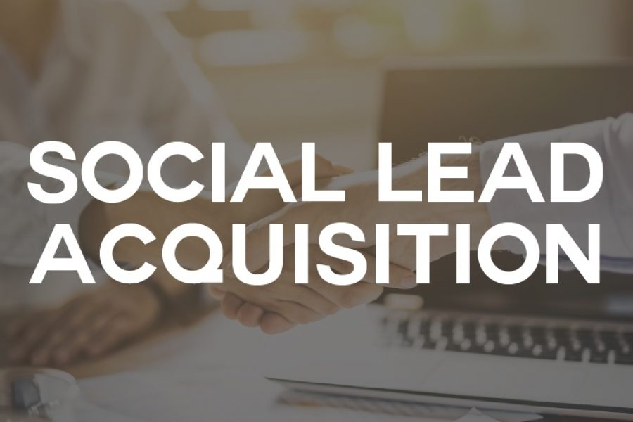 Social Lead Acquisition: come acquisire prospects profilati