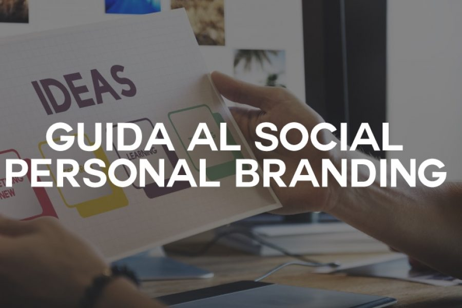 Social Personal Branding: la guida