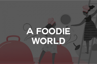 A Foodie World: l'infografica