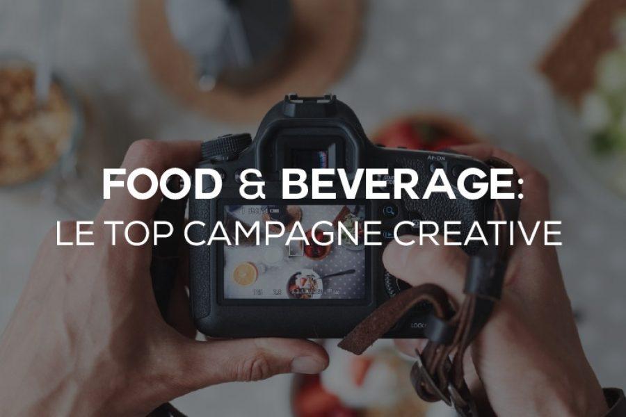 Food & Beverage: le campagne social che ti faranno venire l'acquolina in bocca