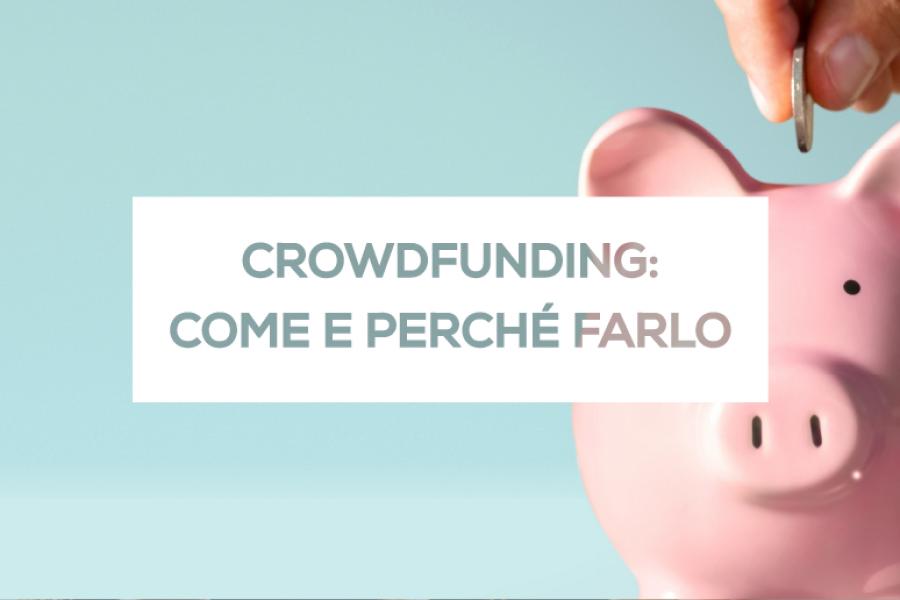 Crowdfunding: come crescere grazie alla community
